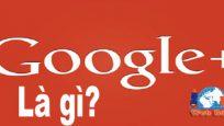 google plus là gì?