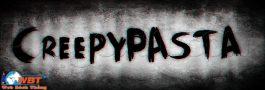 khái niệm Cryptic là gì? Creepypasta là gì ?