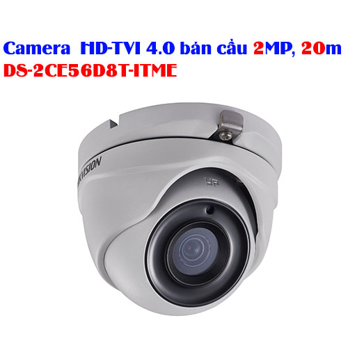 Camera HD-TVI 4.0 bán cầu 2MP, 20m HIKVISION DS-2CE56D8T-ITME