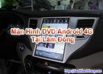 Màn Hình DVD Android 4G Tại Lâm Đồng