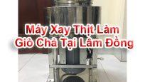 Máy Xay Thịt Làm Giò Chả Tại Lâm Đồng